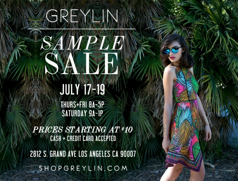 GREYLIN SAMPLE SALE JULY 14
